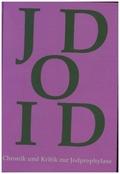 Chronik und Kritik zur Jodprophylaxe