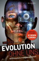 Evolution ohne uns