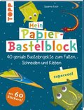 Mein Papier-Bastelblock - supercool