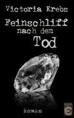 Feinschliff nach dem Tod