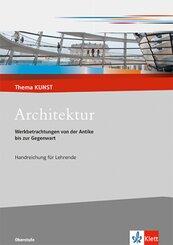 Architektur. Werkbetrachtungen von der Antike bis zur Gegenwart, m. 1 CD-ROM