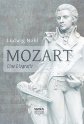 Mozart. Eine Biografie