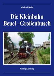 Die Kleinbahn Beuel - Großenbusch