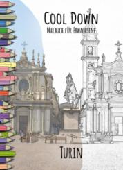 Cool Down | Malbuch für Erwachsene: Turin