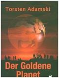 Der Goldene Planet