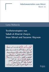 Textheterotopien von Sabah al-Kharrat Zwayn, Iman Mirsal und Suzanne Alaywan