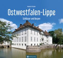 Schlösser und Burgen in Ostwestfalen-Lippe