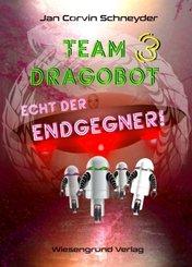 Team Dragobot - Echt der Endgegner