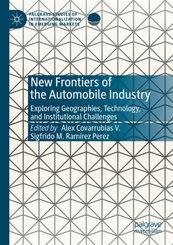 New Frontiers of the Automobile Industry