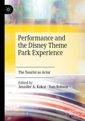 Performance and the Disney Theme Park Experience