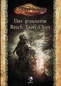 Cthulhu, Das grausame Reich Tsan Chan