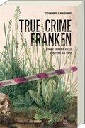 True Crime Franken