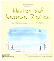 """Warten auf bessere Zeiten - Ein Geschenkbuch in der Pandemie mit Passagen aus """"Das Dekameron"""" von Giovanni Boccaccio (13"""