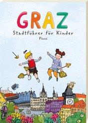 Graz. Stadtführer für Kinder