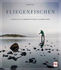 Fliegenfischen auf sechs Kontinenten