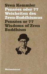 Pensées oder 77 Weisheiten des Zven-Buddhismus