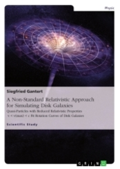 A Non-Standard Relativistic Approach for Simulating Disk Galaxies
