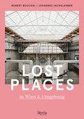 Lost Places in Wien & Umgebung