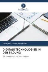 DIGITALE TECHNOLOGIEN IN DER BILDUNG