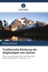 Traditionelle Kleidung der Altgläubigen von Uymon