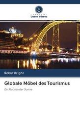 Globale Möbel des Tourismus