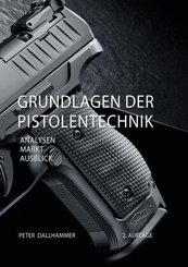 Grundlagen der Pistolentechnik