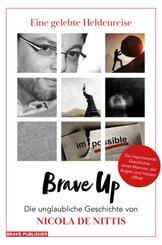 Brave Up - Eine gelebte Heldenreise