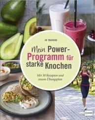 Mein Power-Programm für starke Knochen
