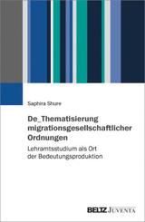 De_Thematisierung migrationsgesellschaftlicher Ordnungen