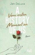 A History of Us - Vom ersten Moment an
