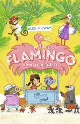 Hotel Flamingo: Königliche Gäste