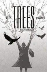 Trees - Drei Schicksale