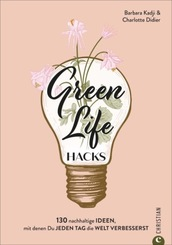 Green Life Hacks