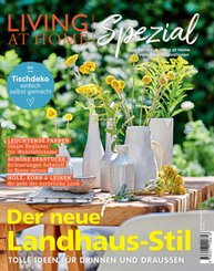 Living at home Spezial: Der neue Landhaus-Stil