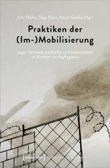 Praktiken der (Im-)Mobilisierung