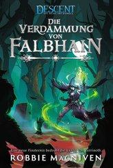 Descent - Die Reise ins Dunkel: Die Verdammung von Falbhain