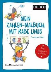 Duden Minis (Band 37) - Mein Zahlen-Malbuch mit Rabe Linus