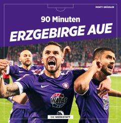 90 Minuten Erzgebirge Aue
