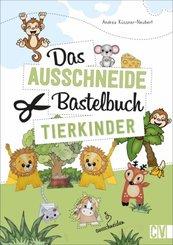 Das Ausschneide-Bastelbuch Tierkinder