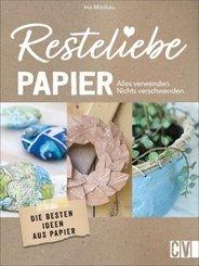 Resteliebe Papier - Alles verwenden, nichts verschwenden!