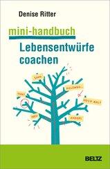Mini-Handbuch Lebensentwürfe coachen