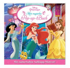 Disney Prinzessin: Mein magisches Pop-up-Buch