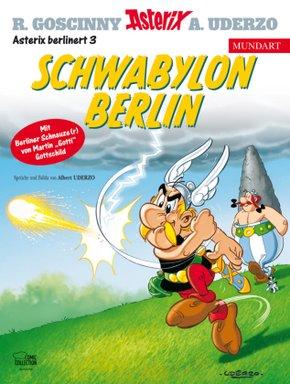 Asterix Mundart - Schwabylon Berlin