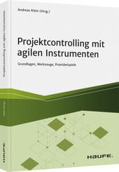 Projektcontrolling mit agilen Instrumenten