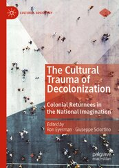 The Cultural Trauma of Decolonization