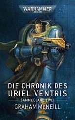 Warhammer 40.000 - Die Chronik des Uriel Ventris Band 02