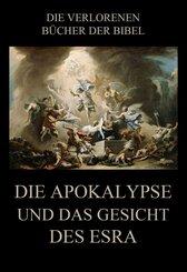 Die Apokalypse und das Gesicht des Esra