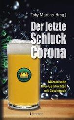 Der letzte Schluck Corona