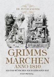 Grimms Märchen anno 1820