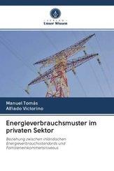 Energieverbrauchsmuster im privaten Sektor